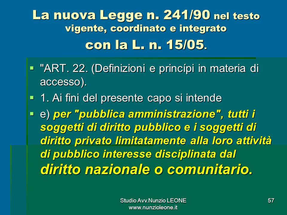 Studio Avv.Nunzio LEONE www.nunzioleone.it 57 La nuova Legge n.