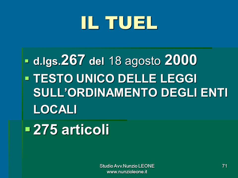 Studio Avv.Nunzio LEONE www.nunzioleone.it 71 IL TUEL d.lgs.