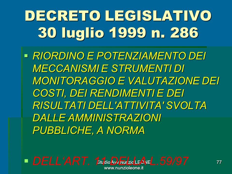 Studio Avv.Nunzio LEONE www.nunzioleone.it 77 DECRETO LEGISLATIVO 30 luglio 1999 n.