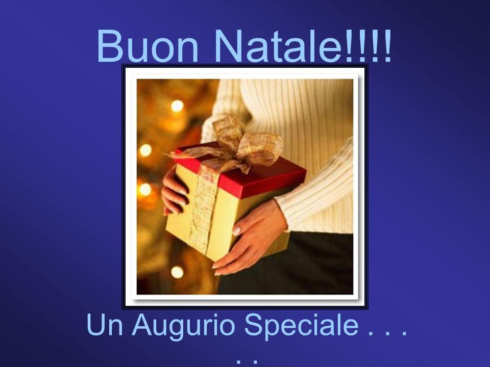 Buon Natale!!!! Un Augurio Speciale.....