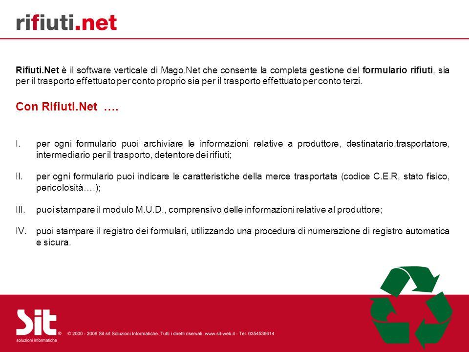 Rifiuti.Net è il software verticale di Mago.Net che consente la completa gestione del formulario rifiuti, sia per il trasporto effettuato per conto proprio sia per il trasporto effettuato per conto terzi.