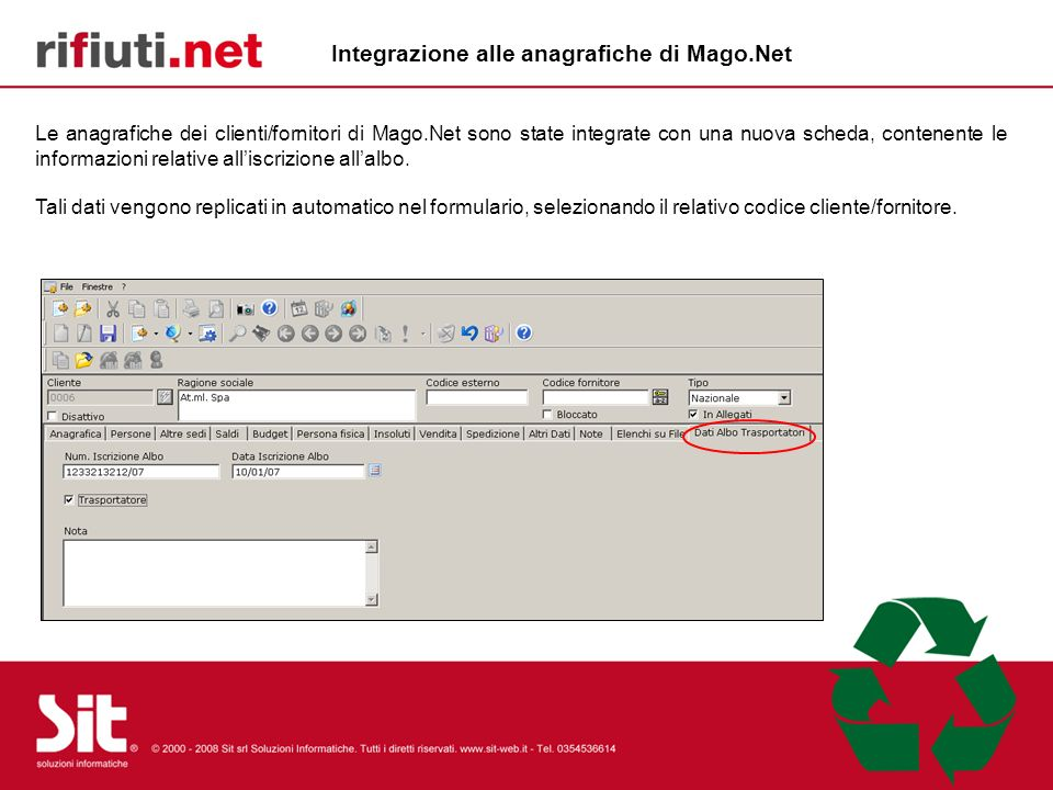 Le anagrafiche dei clienti/fornitori di Mago.Net sono state integrate con una nuova scheda, contenente le informazioni relative alliscrizione allalbo.
