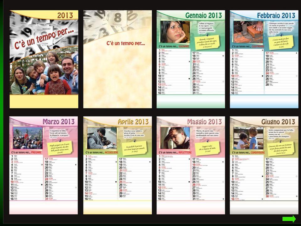Ecco tutte le pagine del nostro Calendario Ecco tutte le pagine del nostro Calendario (... a bassa risoluzione )