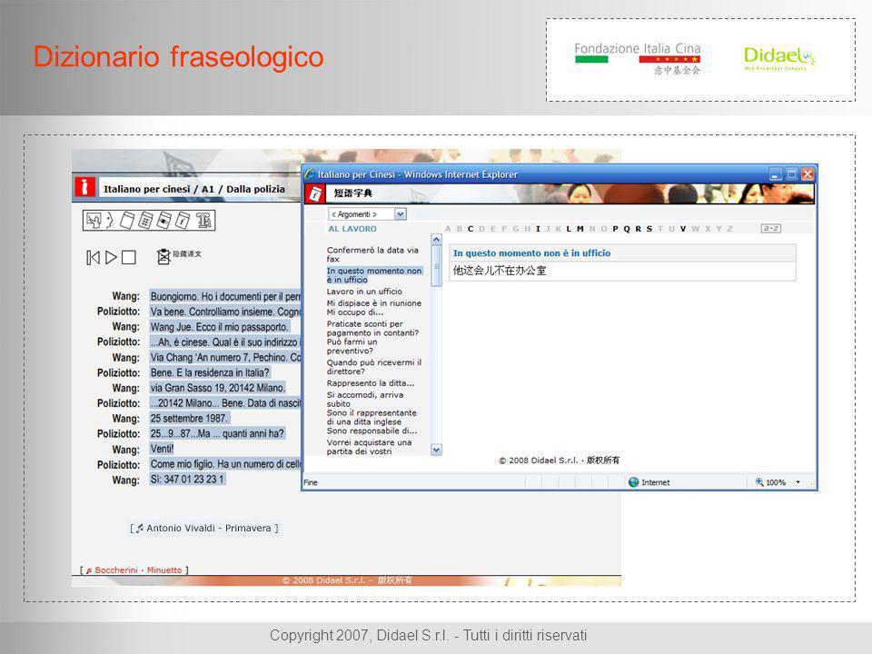 Copyright 2007, Didael S.r.l. - Tutti i diritti riservati Dizionario fraseologico
