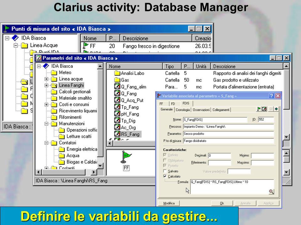 Clarius activity: Database Manager Definire le variabili da gestire...