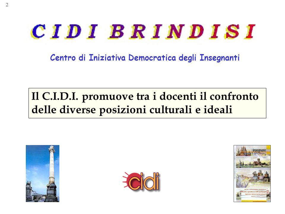 2 Centro di Iniziativa Democratica degli Insegnanti Il C.I.D.I.