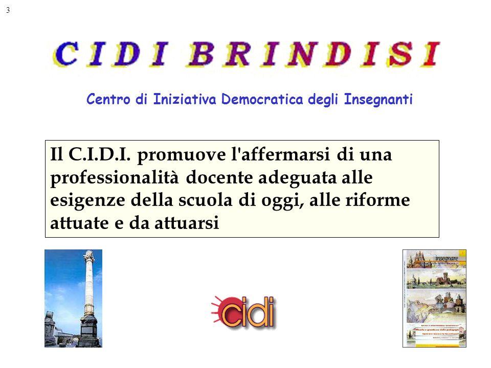 3 Centro di Iniziativa Democratica degli Insegnanti Il C.I.D.I.