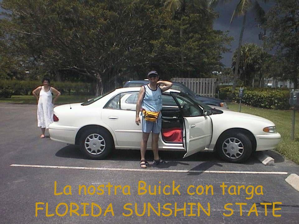 La nostra Buick con targa FLORIDA SUNSHIN STATE