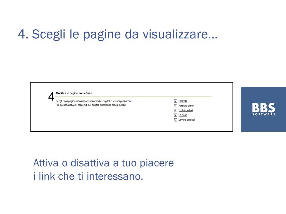 4. Scegli le pagine da visualizzare… Attiva o disattiva a tuo piacere i link che ti interessano.