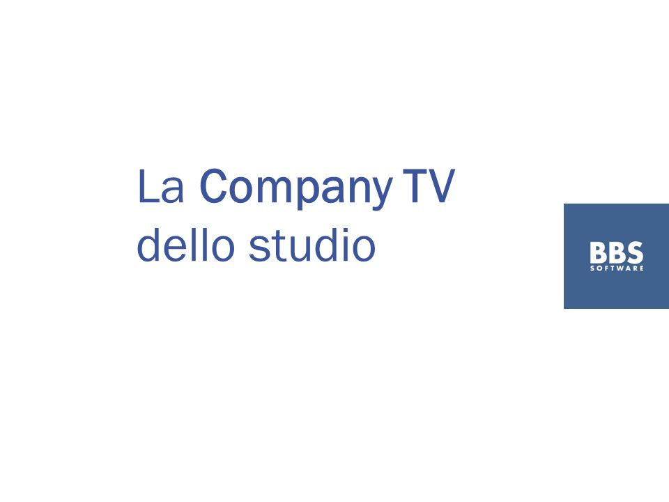 La Company TV dello studio