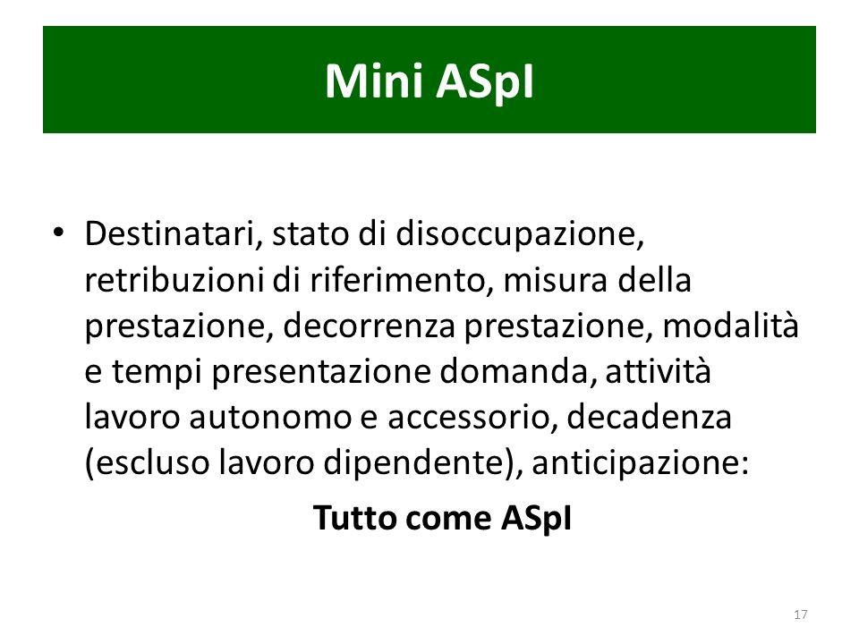 Mini ASpI Destinatari, stato di disoccupazione, retribuzioni di riferimento, misura della prestazione, decorrenza prestazione, modalità e tempi presen