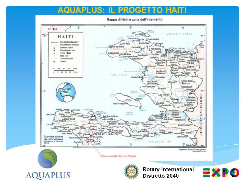AQUAPLUS: IL PROGETTO HAITI Rotary International Distretto 2040
