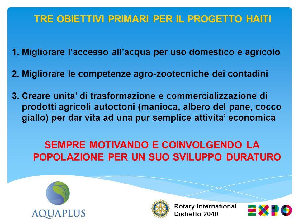 1.Migliorare laccesso allacqua per uso domestico e agricolo 2.Migliorare le competenze agro-zootecniche dei contadini 3.Creare unita di trasformazione