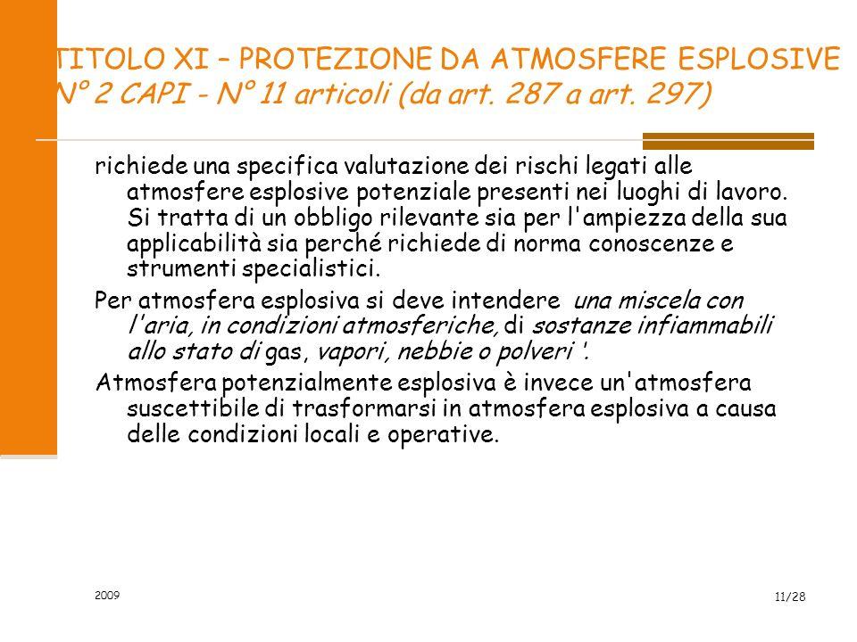 2009 11/28 TITOLO XI – PROTEZIONE DA ATMOSFERE ESPLOSIVE N° 2 CAPI - N° 11 articoli (da art.