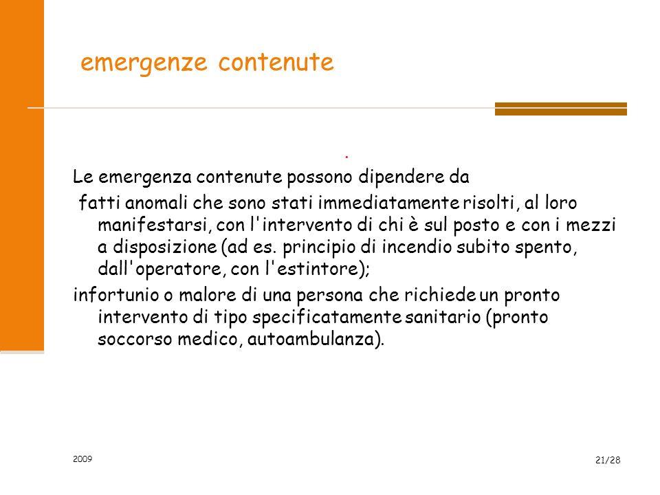 2009 21/28 emergenze contenute.
