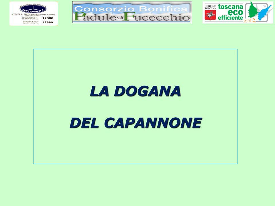 LA DOGANA DEL CAPANNONE