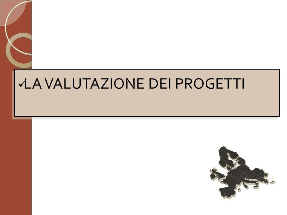 LA VALUTAZIONE DEI PROGETTI