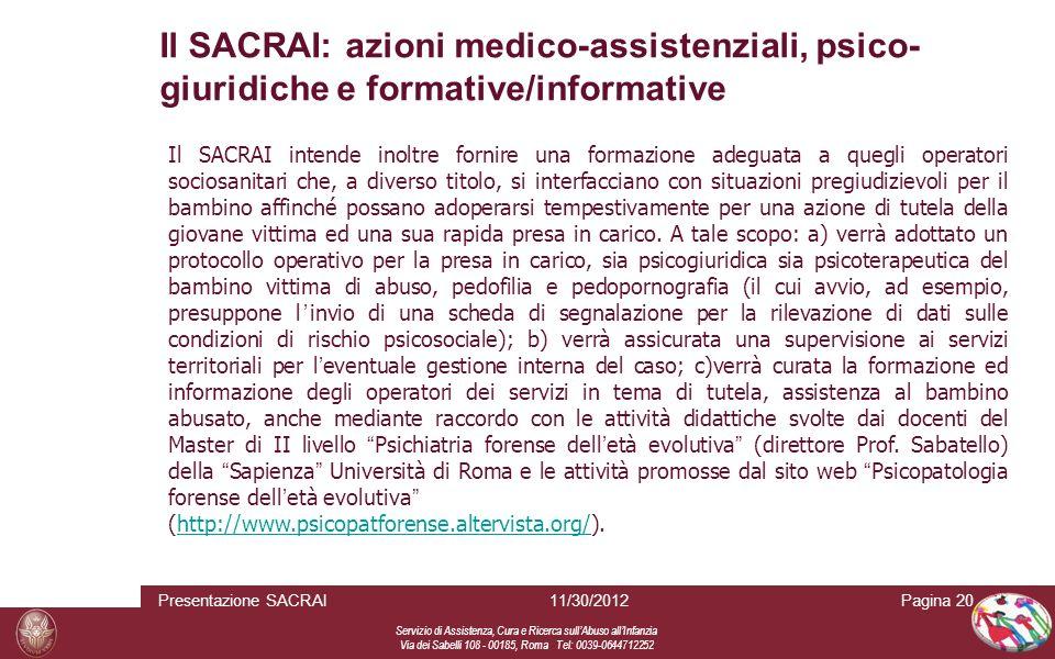 Servizio di Assistenza, Cura e Ricerca sull Abuso all Infanzia Via dei Sabelli 108 - 00185, Roma Tel: 0039-0644712252 Pagina 2011/30/2012Presentazione