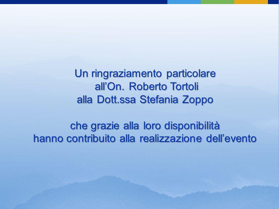Un ringraziamento particolare allOn.Roberto Tortoli allOn.