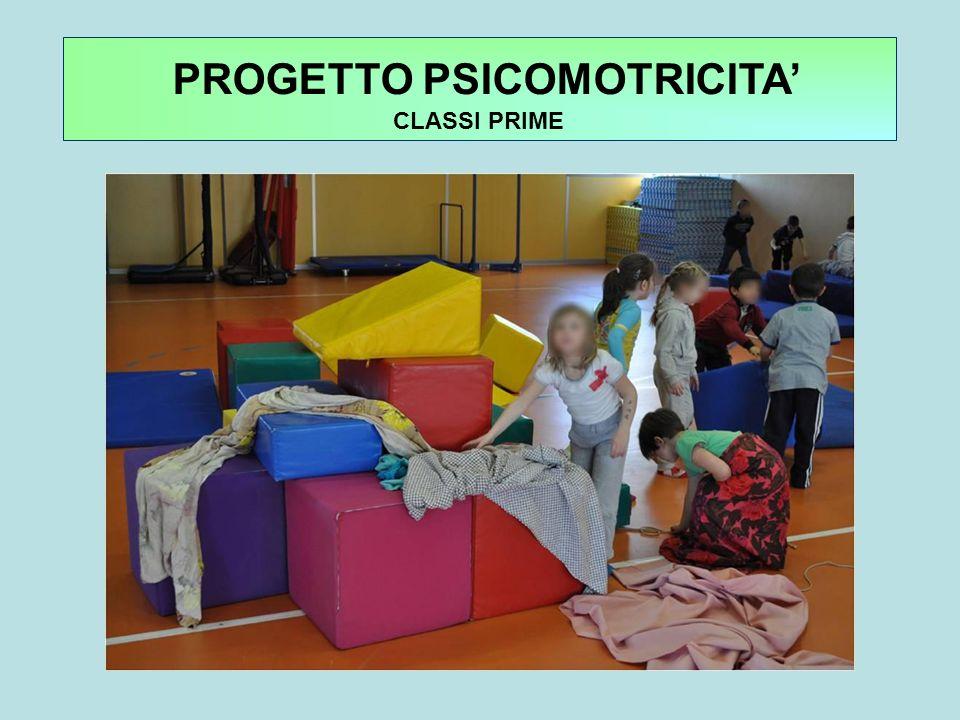 PROGETTO PSICOMOTRICITA CLASSI PRIME