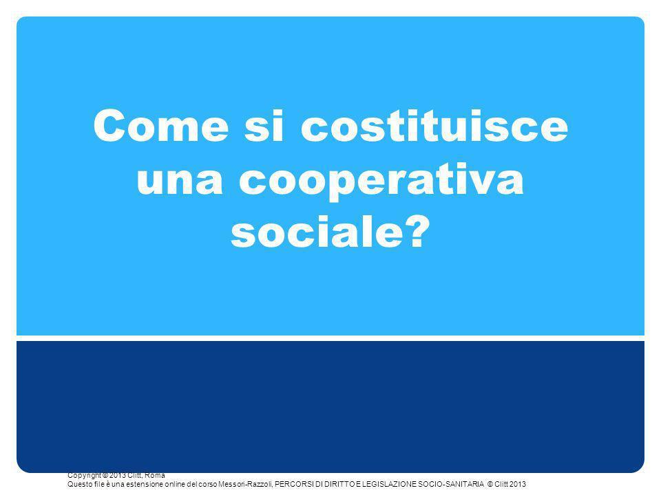 Come si costituisce una cooperativa sociale.