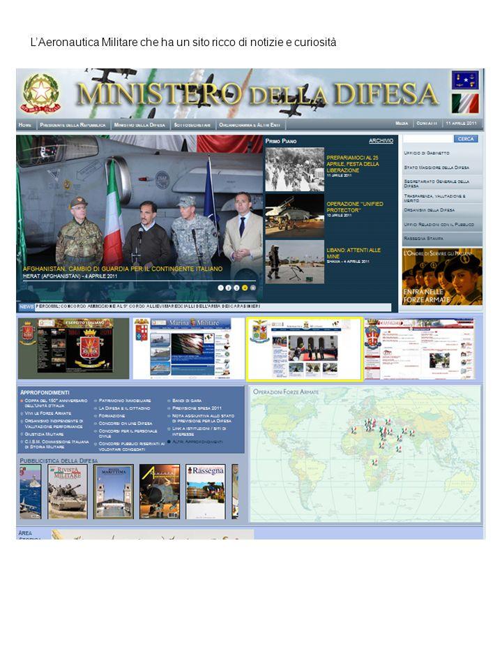 LAeronautica Militare che ha un sito ricco di notizie e curiosità