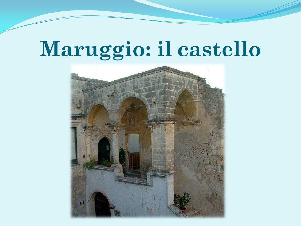 Maruggio: il castello