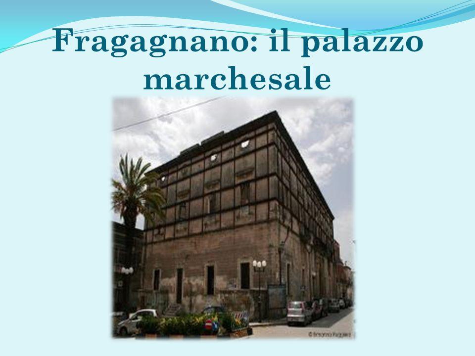 Fragagnano: il palazzo marchesale