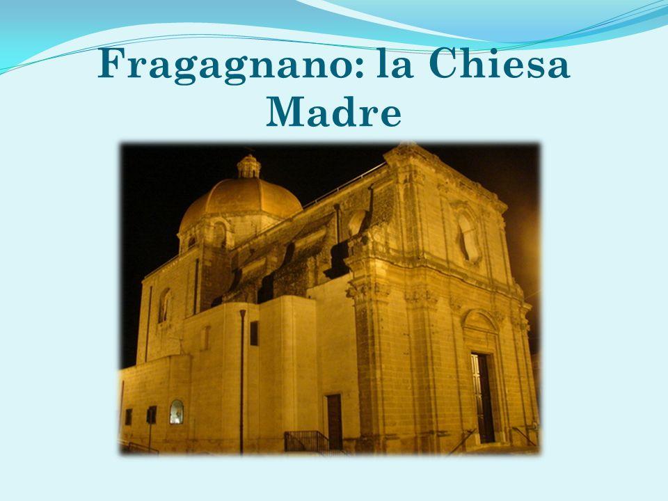 Fragagnano: la Chiesa Madre