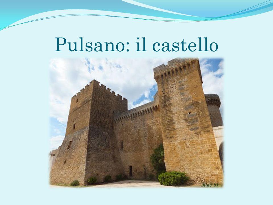 Pulsano: il castello