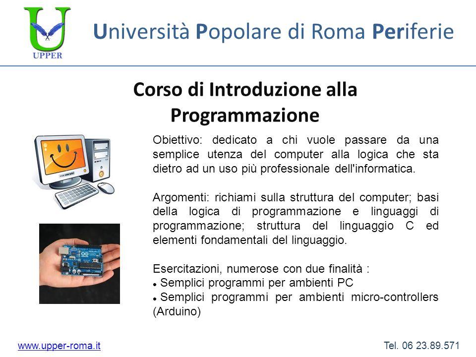 Università Popolare di Roma Periferie Corso di Web Design www.upper-roma.itwww.upper-roma.it Tel.