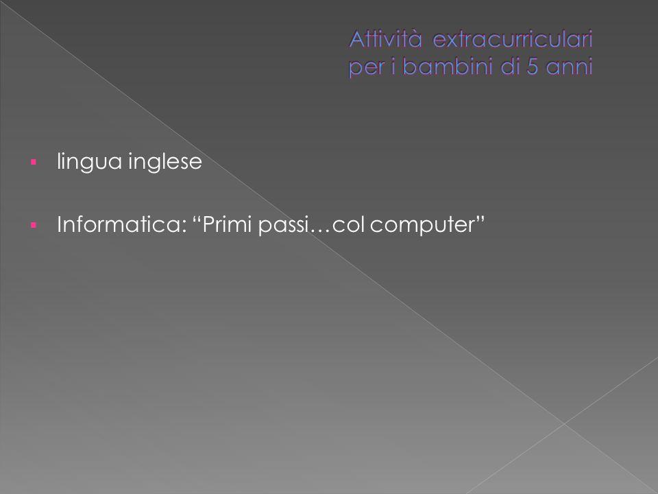 lingua inglese Informatica: Primi passi…col computer