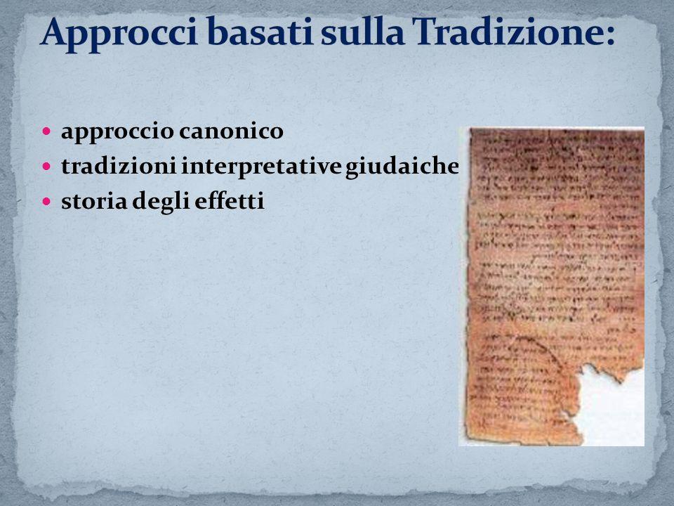 approccio canonico tradizioni interpretative giudaiche storia degli effetti