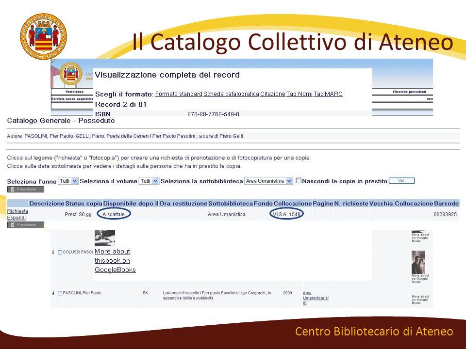 Il Catalogo Collettivo di Ateneo Centro Bibliotecario di Ateneo