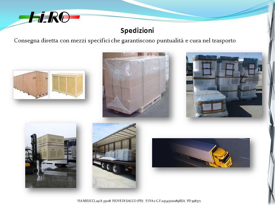 Spedizioni Consegna diretta con mezzi specifici che garantiscono puntualità e cura nel trasporto