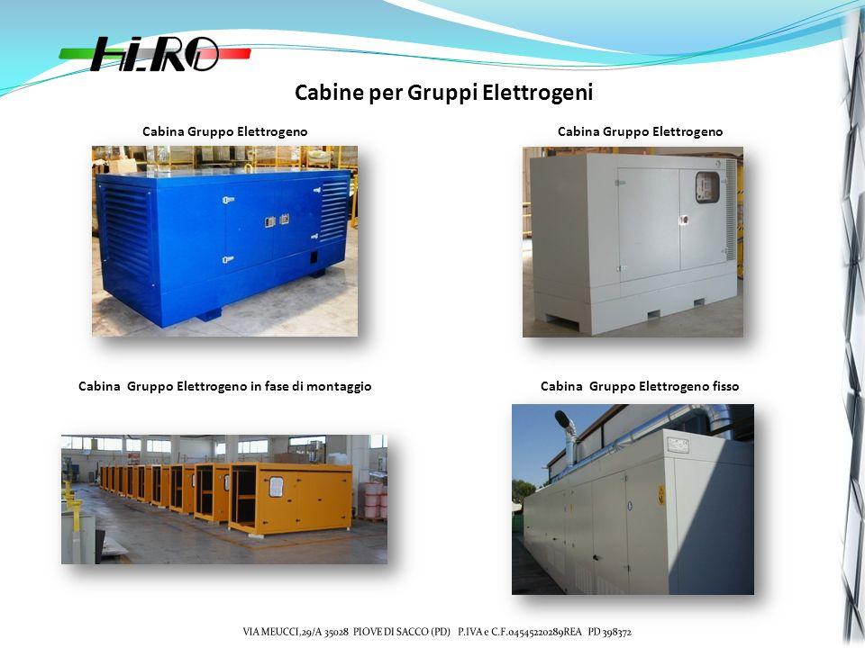Cabine per Gruppi Elettrogeni Cabina Gruppo Elettrogeno Cabina Gruppo Elettrogeno in fase di montaggioCabina Gruppo Elettrogeno fisso