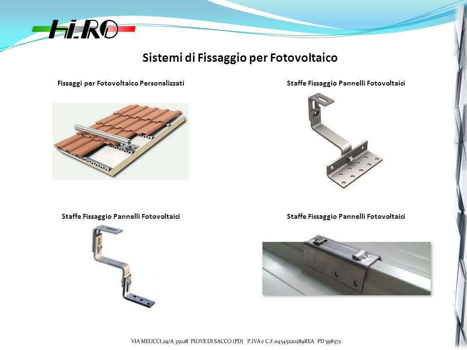 Sistemi di Fissaggio per Fotovoltaico Fissaggi per Fotovoltaico PersonalizzatiStaffe Fissaggio Pannelli Fotovoltaici