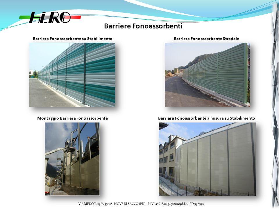Barriere Fonoassorbenti Barriera Fonoassorbente su StabilimentoBarriera Fonoassorbente Stradale Montaggio Barriera FonoassorbenteBarriera Fonoassorbente a misura su Stabilimento