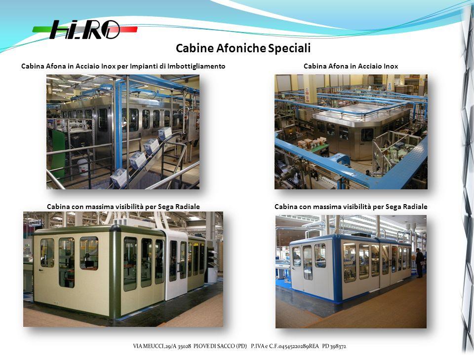 Cabine Afoniche Speciali Cabina Afona in Acciaio Inox per Impianti di ImbottigliamentoCabina Afona in Acciaio Inox Cabina con massima visibilità per S