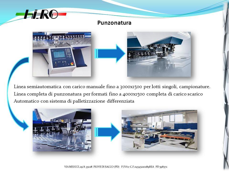 Punzonatura Linea semiautomatica con carico manuale fino a 3000x1500 per lotti singoli, campionature.