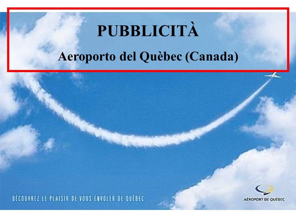 PUBBLICITÀ Aeroporto del Quèbec (Canada)
