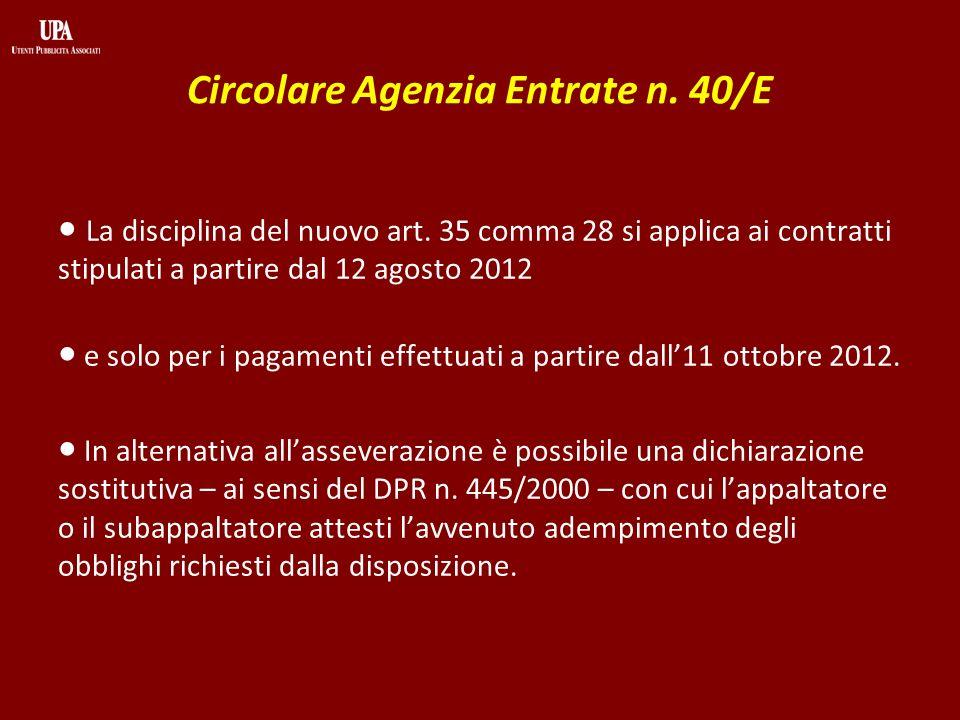 Circolare Agenzia Entrate n. 40/E La disciplina del nuovo art.