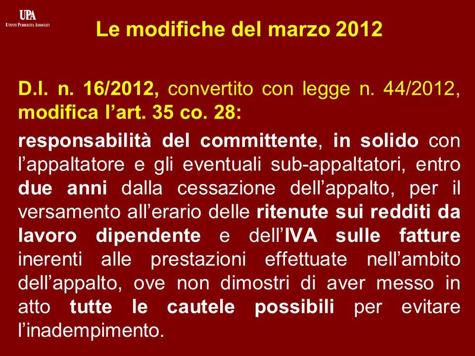 Le modifiche del marzo 2012 D.l. n. 16/2012, convertito con legge n.