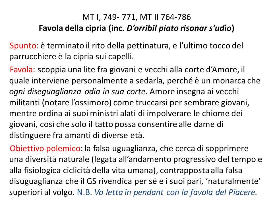 MT I, 749- 771, MT II 764-786 Favola della cipria (inc.