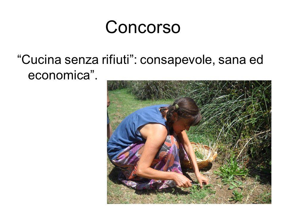 Concorso Cucina senza rifiuti: consapevole, sana ed economica.