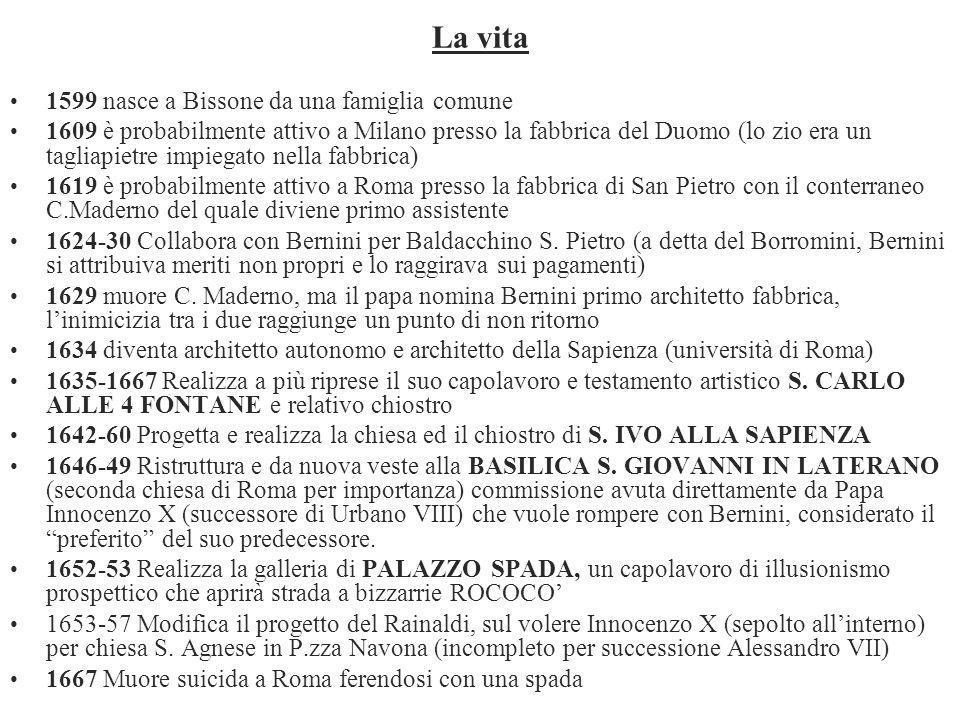 La vita 1599 nasce a Bissone da una famiglia comune 1609 è probabilmente attivo a Milano presso la fabbrica del Duomo (lo zio era un tagliapietre impi