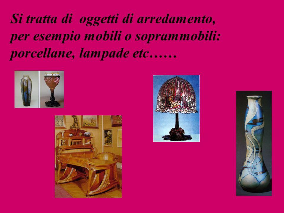 Si tratta di oggetti di arredamento, per esempio mobili o soprammobili: porcellane, lampade etc……
