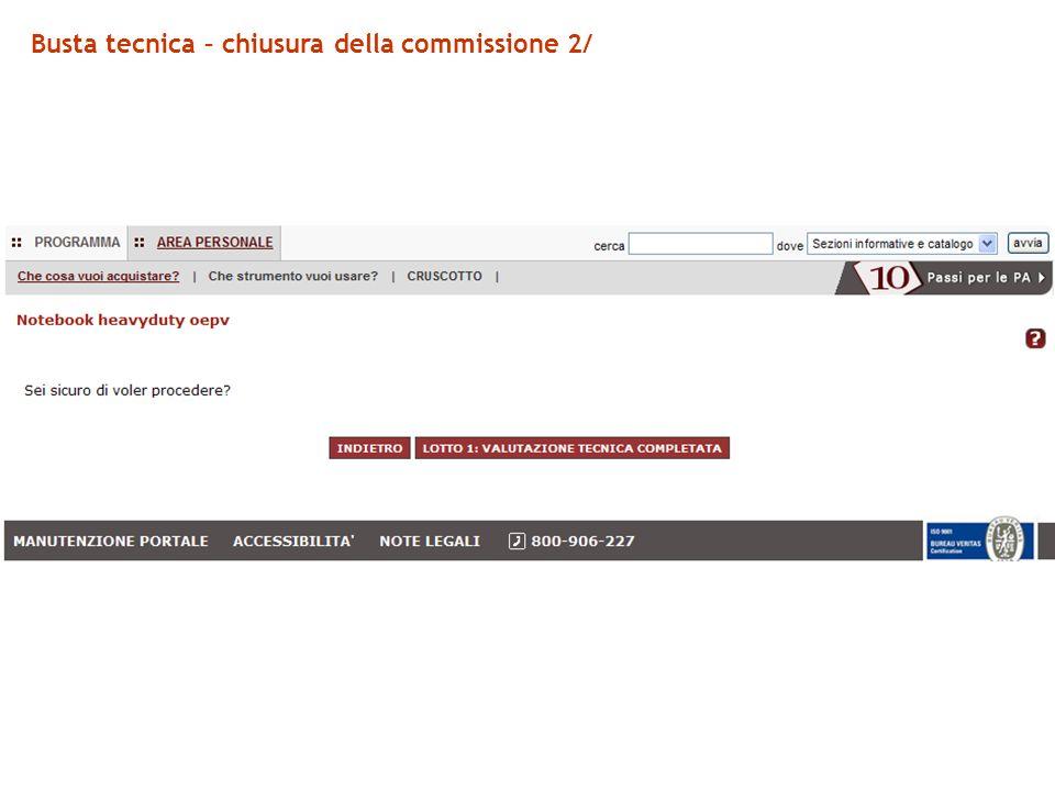 Busta tecnica – chiusura della commissione 2/