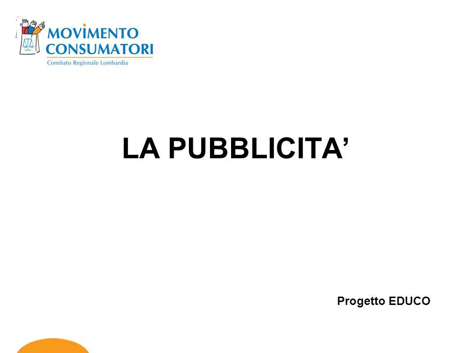 LA PUBBLICITA Progetto EDUCO