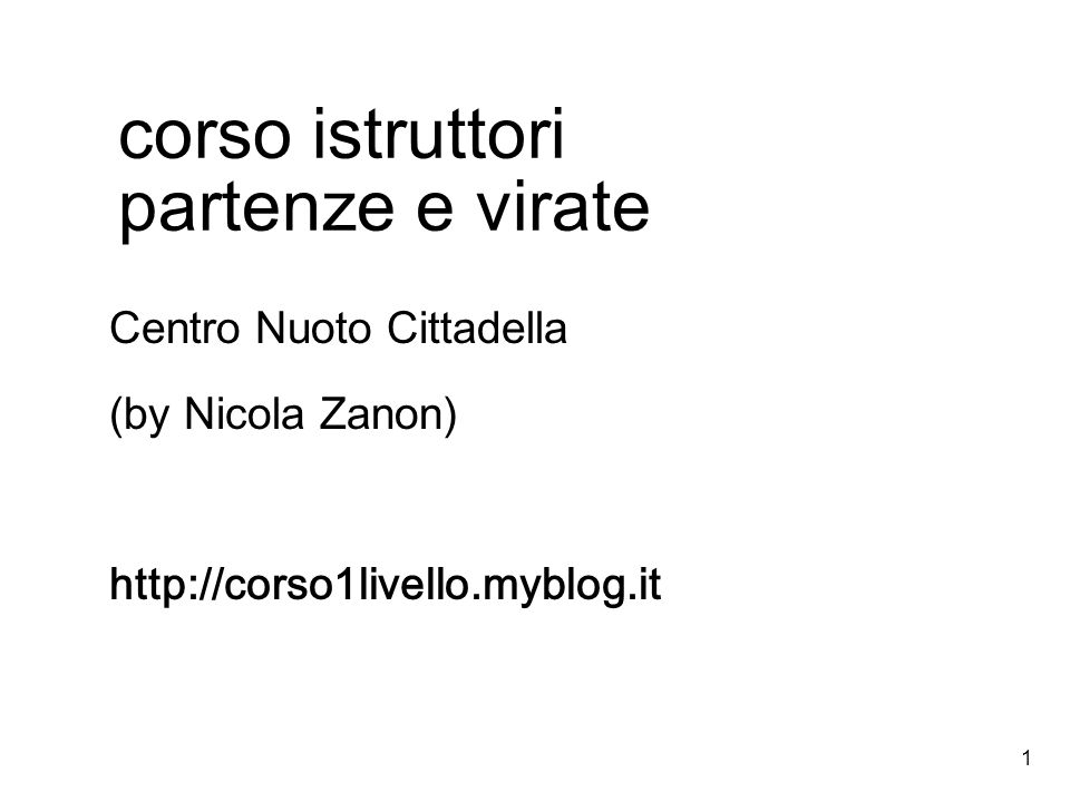 1 corso istruttori partenze e virate Centro Nuoto Cittadella (by Nicola Zanon) http://corso1livello.myblog.it